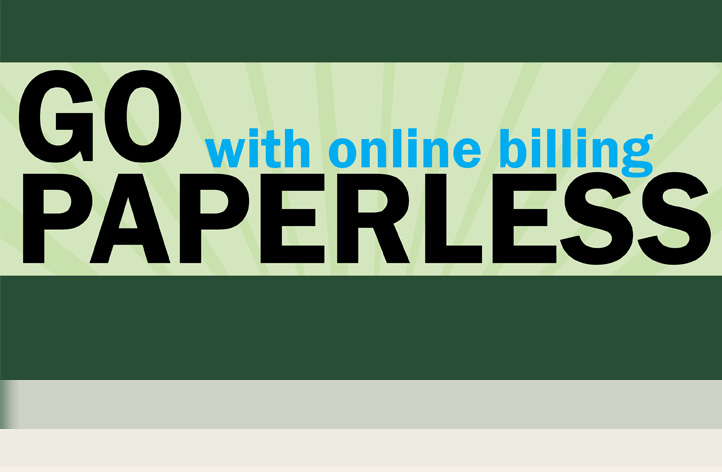 Go paperless with online billing