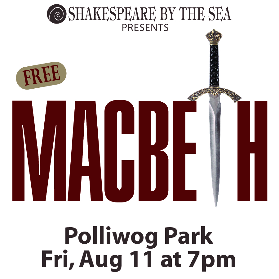 Shakespeare by the Sea 2017 - Macbeth