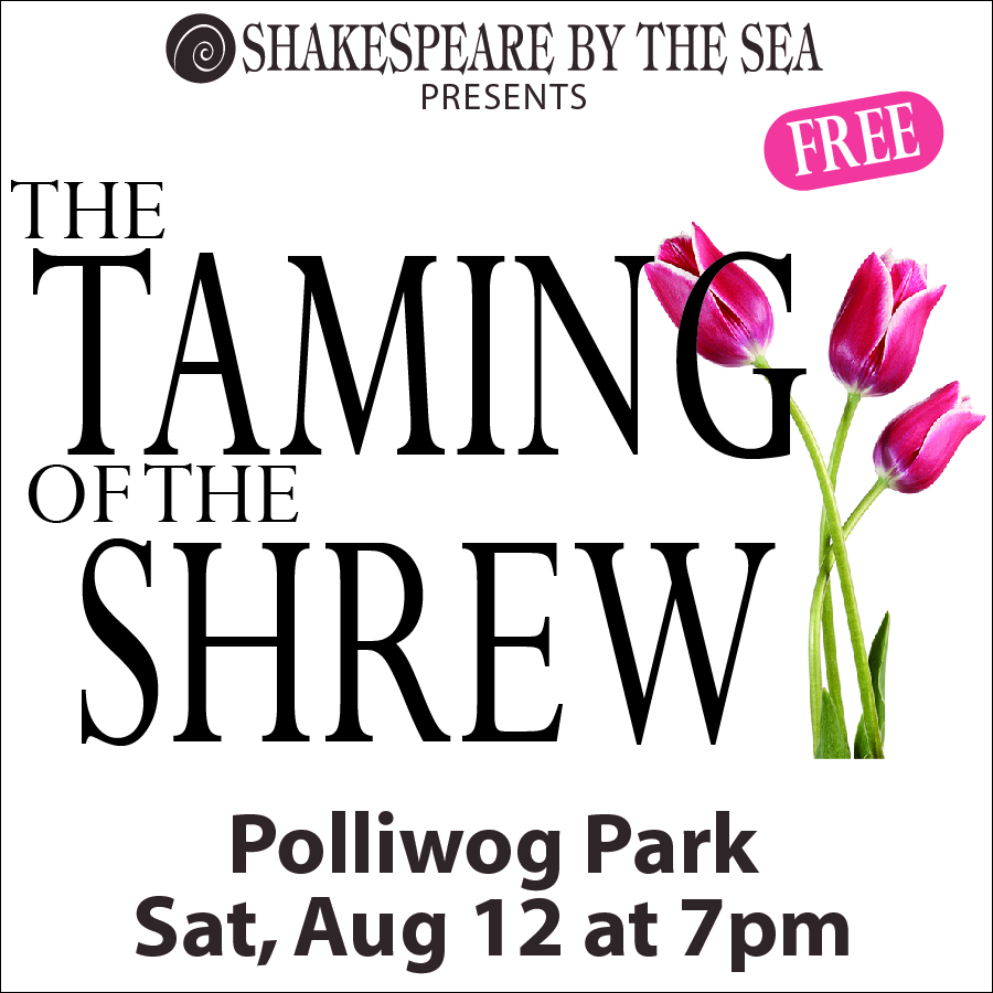 Shakespeare by the Sea 2017 - Taming of the Shrew