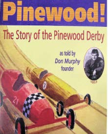 Pinewood! The Story of the Pinewood Derby book cover