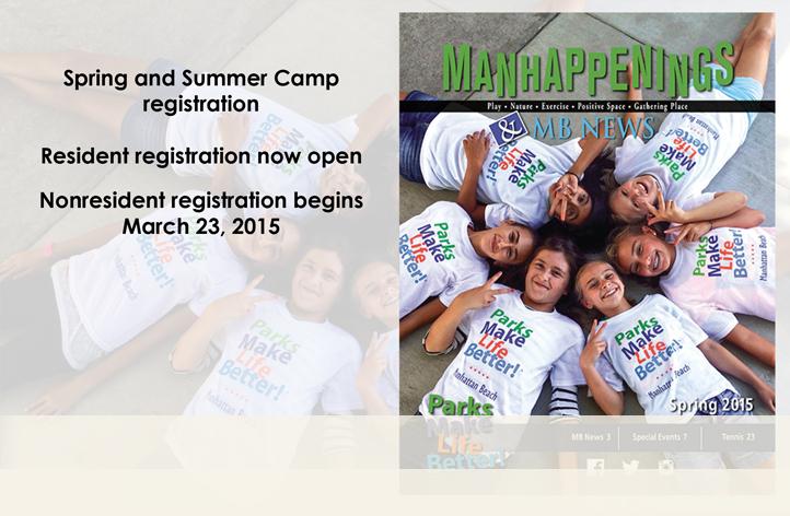 Camp registration for residents begins March 2, 2015 and March 23rd for nonresidents