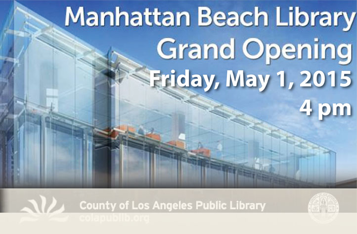05-1-15 Library Grand Opening at 4:00 PM