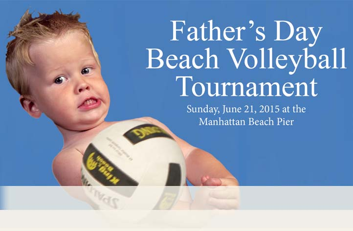 June 21st, 2015 Father's Day Beach Volleyball Tournament