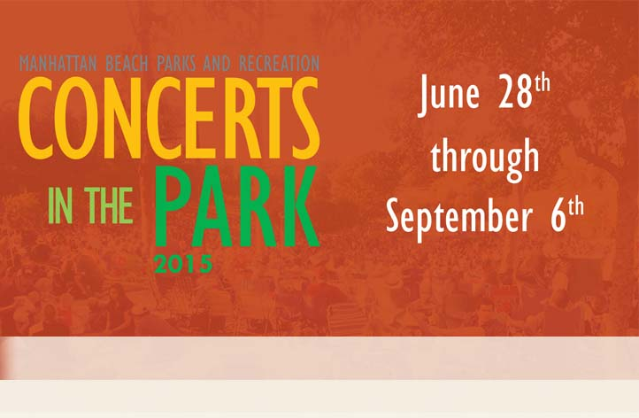 June 28th - September 6, 2015 Concerts In The Park