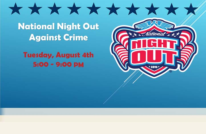 August 4, 2015 National Night Out Against Crime