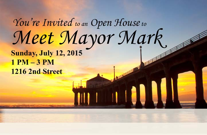 July 12th 1-3 PM Meet Mayor Mark at 1216 2nd Street