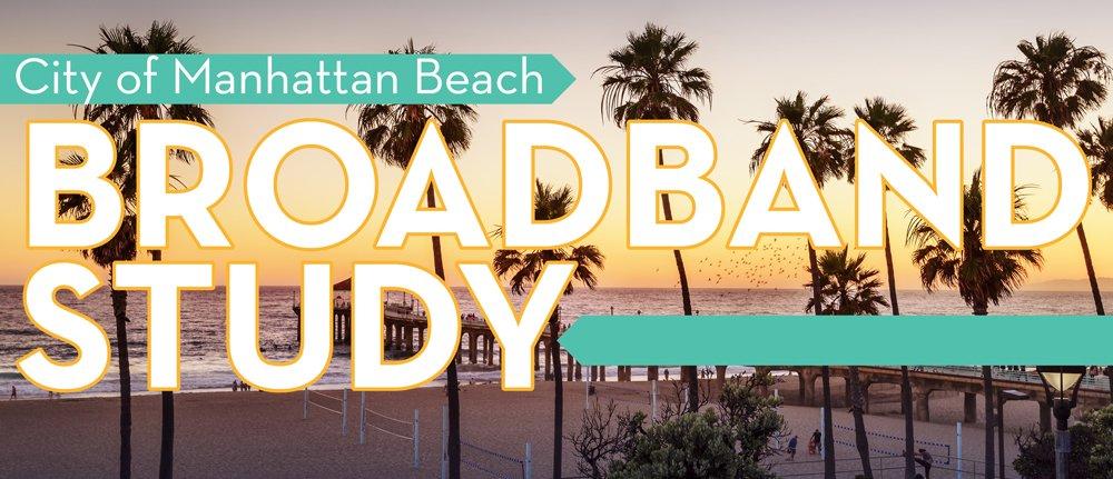 Broadband Survey | City of Manhattan Beach