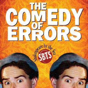 The Comedy of Errors presented by Shakespeare By The Sea