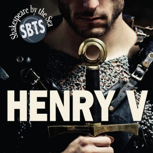 Henry V presented by Shakespeare By The Sea
