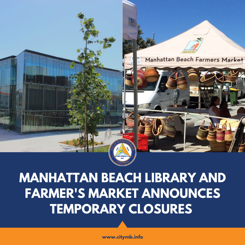 Farmers Market and Library Closures