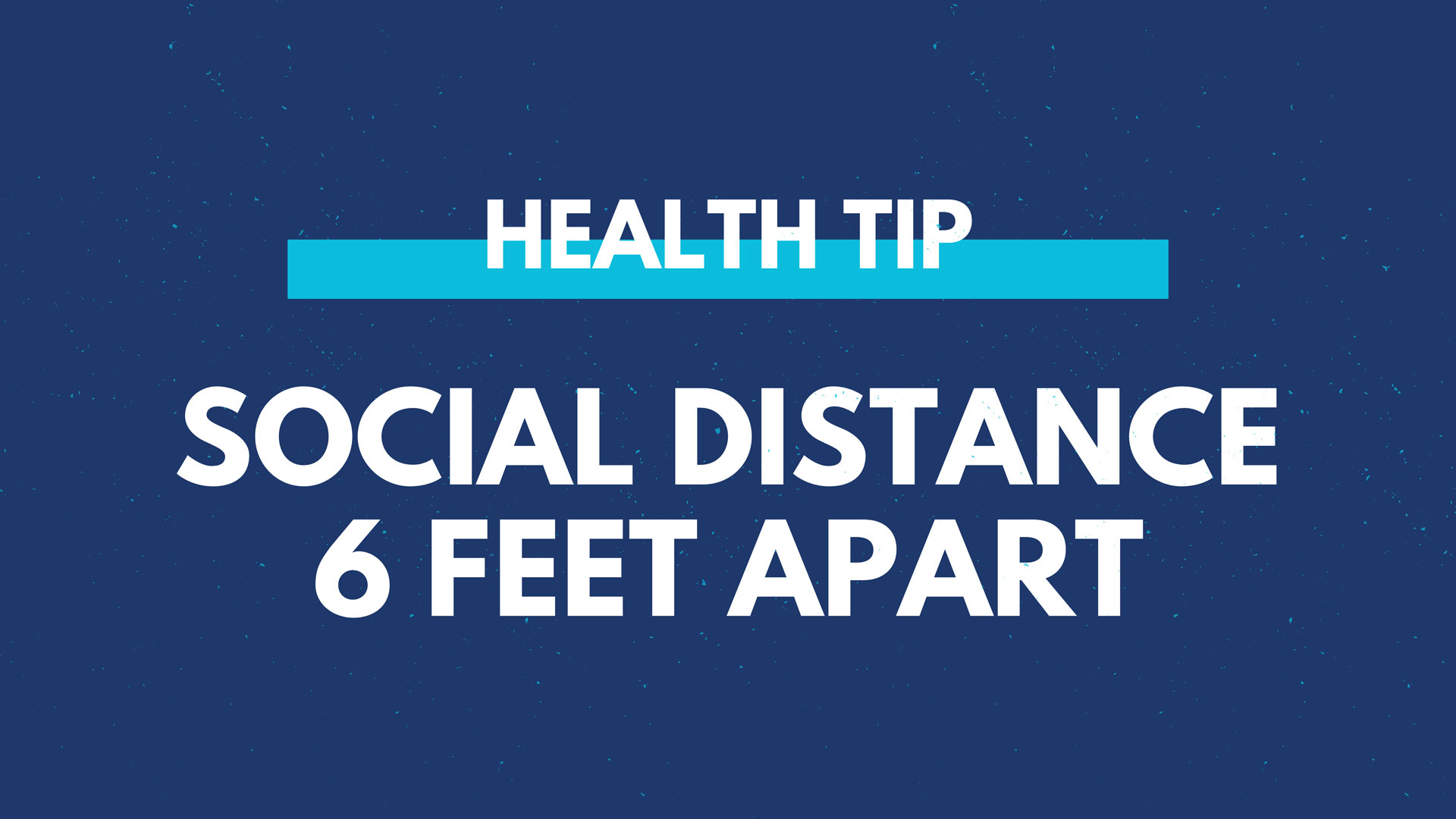 Health Tip - Social Distance