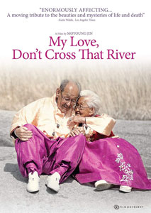 My Love Don't Cross That River Movie Poster