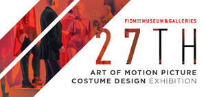 FIDM 27th Art of Motion Picture Exhibition